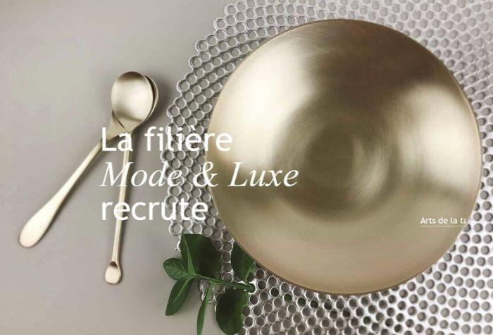 La filière Mode et Luxe-Confederation des arts de la table
